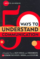 50 Ways to Understand Communication