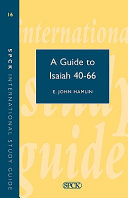 A Guide To Isaiah 40 66