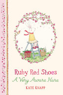 Ruby Red Shoes: A Very Aware Hare [Pdf/ePub] eBook