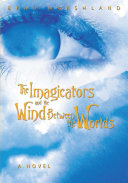 The Imagicators and the Wind Between the Worlds