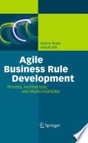 Agile Business Rule Development Book