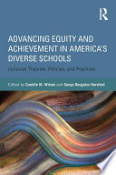 Advancing Equity And Achievement In America S Diverse Schools