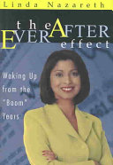 The Ever After Effect   Waking Up from the  boom  Years