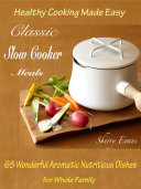 Classic Slow Cooker Meals