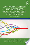 Lean Project Delivery and Integrated Practices in Modern Construction