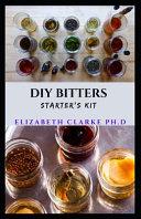 DIY Bitters Starter s Kit