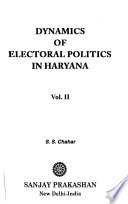 Dynamics of Electoral Politics in Haryana