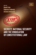 Secrecy, National Security and the Vindication of Constitutional Law [Pdf/ePub] eBook