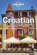 Lonely Planet Croatian Phrasebook   Dictionary