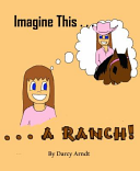 Imagine This ... a Ranch