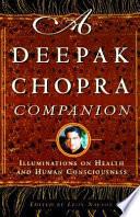 A Deepak Chopra Companion