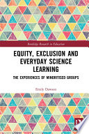 Equity Exclusion And Everyday Science Learning