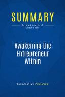 Summary: Awakening the Entrepreneur Within ebook