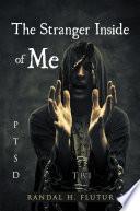 The Stranger Inside Of Me