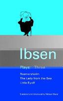 Ibsen Plays  3