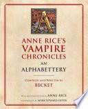 Anne Rice s Vampire Chronicles An Alphabettery