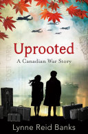 Pdf Uprooted - A Canadian War Story Telecharger