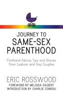 Journey to Same Sex Parenthood