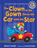The Clown in the Gown Drives the Car with the Star [Pdf/ePub] eBook