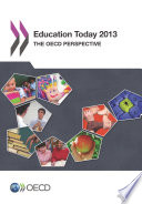Education Today 2013 The OECD Perspective Book