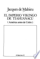 El imperio vikingo de Tiahuanacu