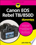 Canon Eos Rebel T8i 850d For Dummies