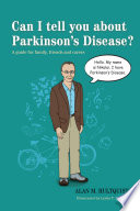 Can I tell you about Parkinson s Disease  Book