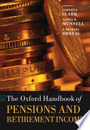 The Oxford Handbook of Pensions and Retirement Income Book