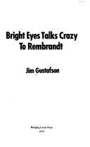 Bright Eyes Talks Crazy to Rembrandt ebook