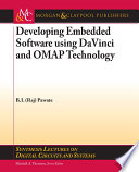 Developing Embedded Software Using Davinci And Omap Technology Book PDF