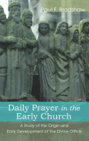Pdf Daily Prayer in the Early Church