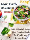 Easy Low Carb 30 Minutes Cookbook Book PDF