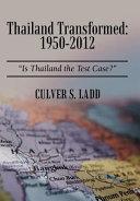Thailand Transformed  1950 2012