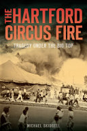 The Hartford Circus Fire