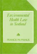 Environmental Health Law in Scotland
