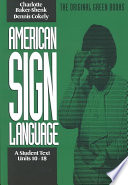 American Sign Language  Units 10 18