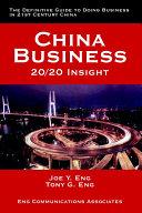 China Business 20/20 Insight