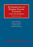 Fundamentals of Federal Income Taxation - Casebookplus