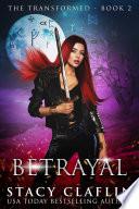 Betrayal  The Transformed  2  Book