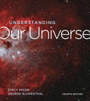 Understanding Our Universe Book