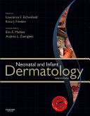 Neonatal and Infant Dermatology E-Book