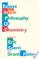Essays in the Philosophy of Chemistry Book
