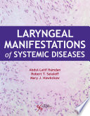 Laryngeal Manifestations of Systemic Diseases Book