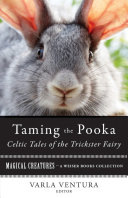 Pdf Taming the Pooka, Celtic Tales of the Trickster Fairy Telecharger
