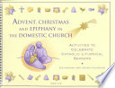 Advent  Christmas  and Epiphany in the Domestic Church