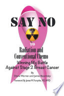 Say No to Radiation and Conventional Chemo