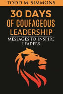 30 Days Of Courageous Leadership