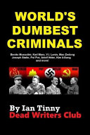 World s Dumbest Criminals   Adolf Hitler  Joseph Stalin  Vladimir Lenin  Mao Zedong