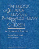 Handbook Of Behavior Therapy And Pharmacotherapy For Children
