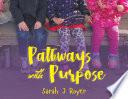 Pathways With Purpose